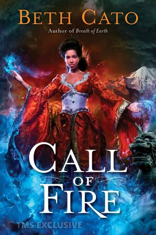 Call of Fire (Blood of Earth, #2)