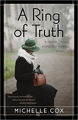 A Ring of Truth (A Henrietta and Inspector Howard Novel, #2)