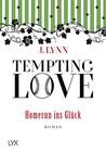 Tempting Love - Homerun ins Glück by J. Lynn