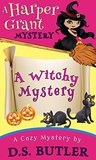 A Witchy Mystery (Harper Grant Mystery #2)