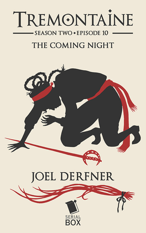 The Coming Night (Tremontaine #2.10)