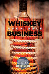 Whiskey Business by Avon Gale