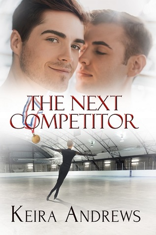 Book Review: The Next Competitor by Keira Andrews