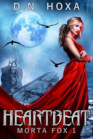 Heartbeat(Morta Fox 1) - D.N. Hoxa