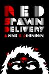Red Spawn Delivery (The Webrid Chronicles #3)