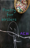 Poetry for Writers
