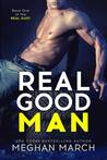 Real Good Man (Real Duet, #1)