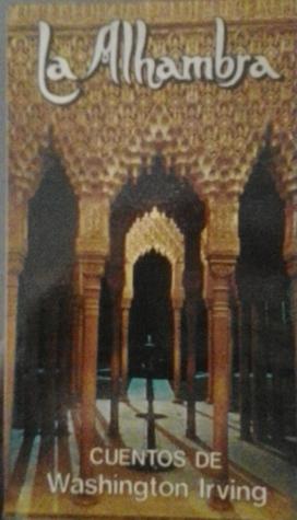 La Alhambra - Cuentos de Washington Irving