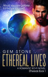 Ethereal Lives by Gem Stone