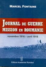 Journal de Guerre: mission en Roumanie: novembre 1916- avril 1918