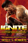 Ignite (Hotter than Hell #4)