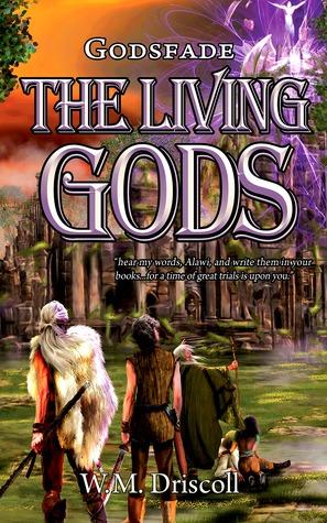The Living Gods (Godsfade #1)
