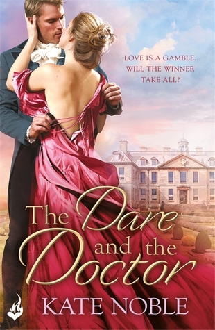 The Dare and the Doctor by Kate Noble | Review