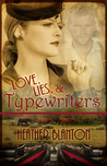 Love, Lies, & Typewriters