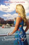 Under a Summer Sky (Follow Your Heart #3)