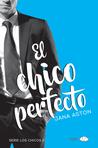 El chico perfecto by Jana Aston