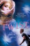 Twist (Loop, #2)
