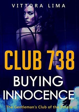 Club 738 - Buying Innocence