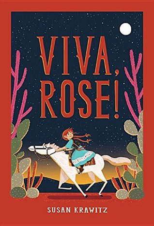 Ebook Viva, Rose! by Susan Krawitz TXT!