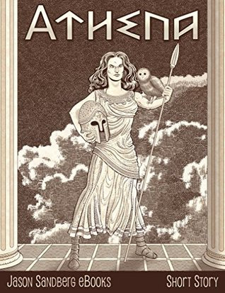 Athena (Jason Sandberg eBooks Short Story Book 4)