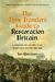 The Time Traveler's Guide to Restoration Britain: A Handbook for Visitors to the Seventeenth Century: 1660-1700