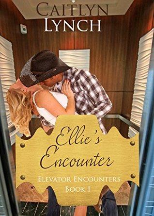 Ellies Encounter: Elevator Encounters 1 (ePUB)