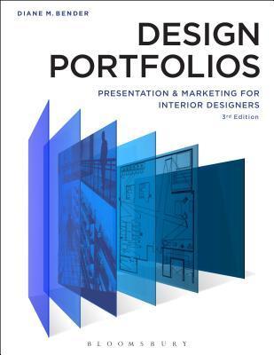 Design Portfolios: Presentation and Marketing for Interior Designers