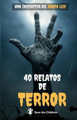 40 Relatos de Terror: Libro Benefico
