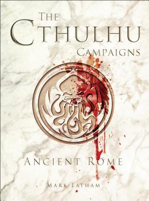 the-cthulhu-campaigns-ancient-rome
