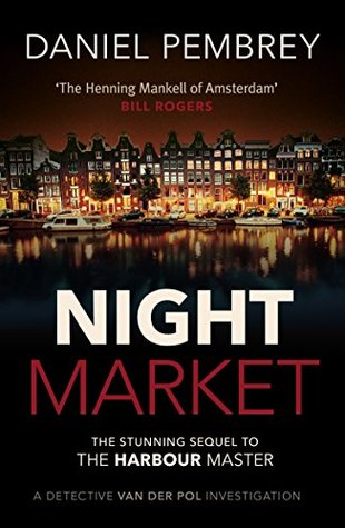 Night Market (Detective Henk van der Pol, #2)