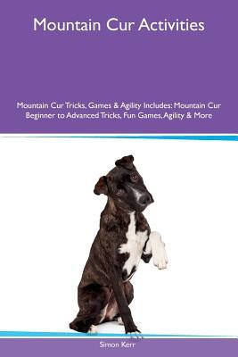 mountain-cur-activities-mountain-cur-tricks-games-agility-includes-mountain-cur-beginner-to-advanced-tricks-fun-games-agility-more