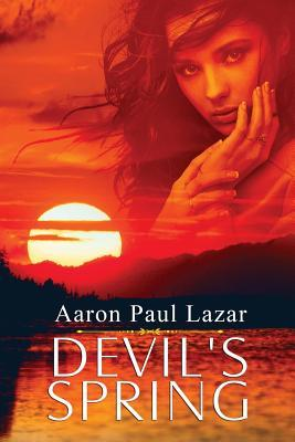 Devil's Spring by Aaron Paul Lazar
