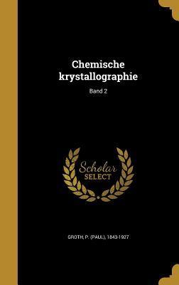 Chemische Krystallographie; Band 2