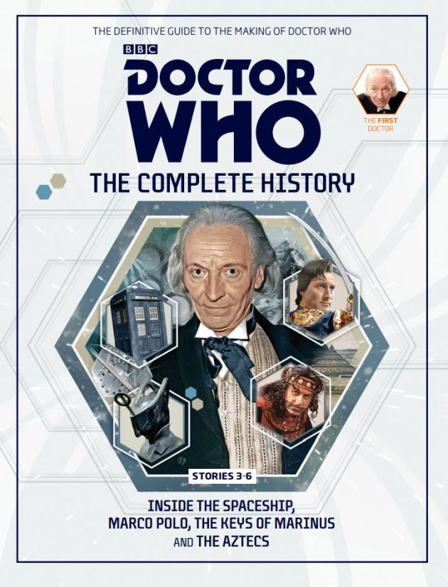 Doctor Who: The Complete History - Stories 3-6 Inside The Spaceship, Marco Polo, The Keys of Marinus and The Aztecs (Doctor Who: The Complete History, #32)