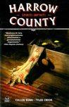 Harrow County, Volume 1 by Cullen Bunn
