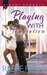 Playing with Temptation (Pleasure Cove, #2) by Reese Ryan