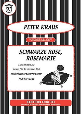 Schwarze Rose, Rosemarie