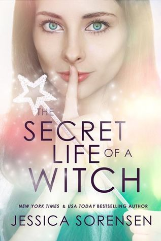 The Secret Life of a Witch (Mystic Willow Bay, Witches #1)