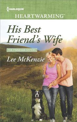 His Best Friend's Wife: A Clean Romance