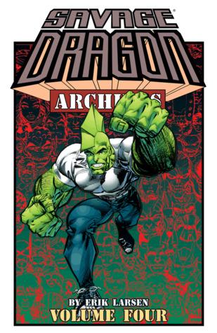 Savage Dragon Archives, Vol. 4