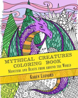Mythical Creatures Coloring Book: Monsters and Beasts from Around the World