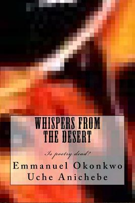 Whispers from the Desert: Poetry Is Not Dead