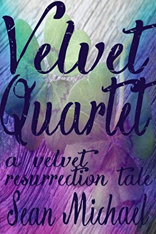 Velvet Quartet: A VG Resurrection Story (Velvet Glove Book 22)