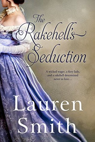 The Rakehell's Seduction (Seduction #2)
