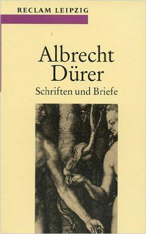 Albrecht Dürer: Schriften und Briefe PDF iBook EPUB por Albrecht Dürer
