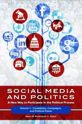 Social Media and Politics Set: A New Way to Participate in the Political Process