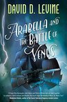 Arabella and the Battle of Venus (Adventures of Arabella Ashby #2)