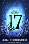 17 - Das erste Buch der Erinnerung by Rose Snow