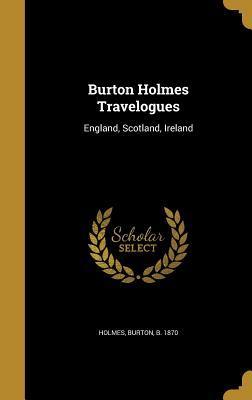 Burton Holmes Travelogues