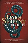 Dark Serpent (Hugh Corbett, #18)